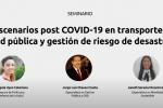 Thumbnail for the post titled: Seminario: Escenarios post COVID-19 en transporte, salud pública y gestión de riesgo de desastres
